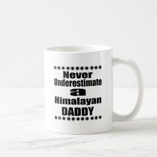 Never Underestimate Himalayan Daddy Coffee Mug