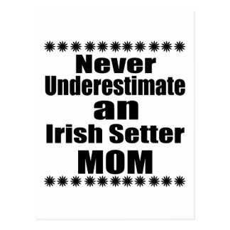 Never Underestimate Irish Setter Mom Postcard