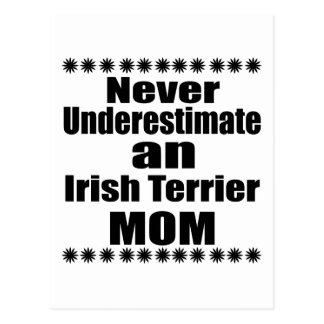 Never Underestimate Irish Terrier Mom Postcard
