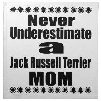 Never Underestimate Jack Russell Terrier  Mom Napkin