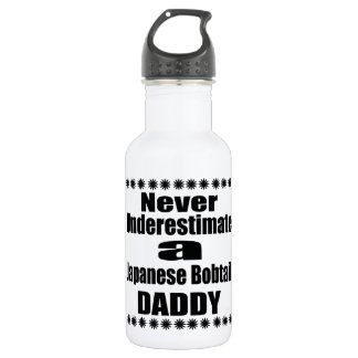 Never Underestimate Japanese Bobtail Daddy 532 Ml Water Bottle