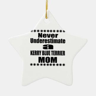 Never Underestimate KERRY BLUE TERRIER Mom Ceramic Ornament