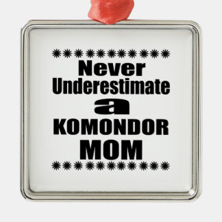 Never Underestimate KOMONDOR Mom Metal Ornament