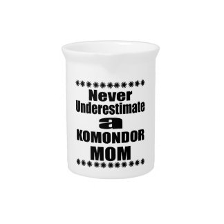 Never Underestimate KOMONDOR Mom Pitcher