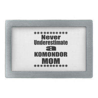 Never Underestimate KOMONDOR Mom Rectangular Belt Buckle