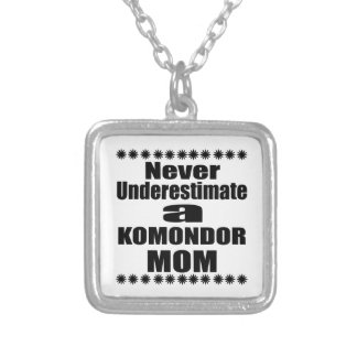 Never Underestimate KOMONDOR Mom Silver Plated Necklace