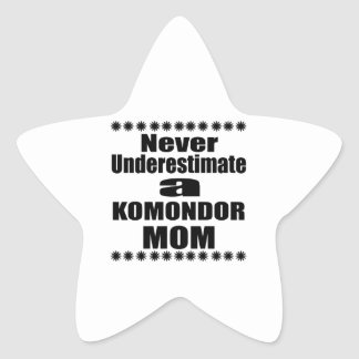 Never Underestimate KOMONDOR Mom Star Sticker