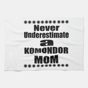 Never Underestimate KOMONDOR Mum Tea Towel