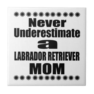 Never Underestimate LABRADOR RETRIEVER Mom Tile