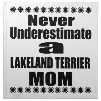 Never Underestimate LAKELAND TERRIER Mom Napkin