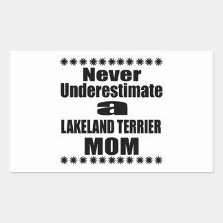 Never Underestimate LAKELAND TERRIER Mom Rectangular Sticker