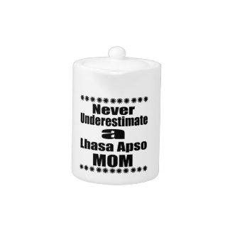 Never Underestimate Lhasa Apso  Mom
