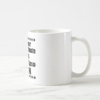 Never Underestimate Lhasa Apso  Mom Coffee Mug