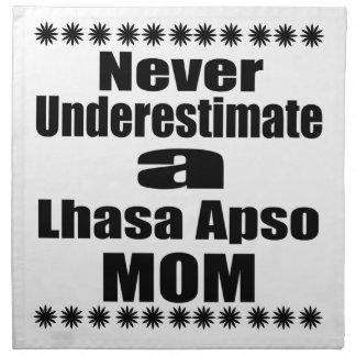 Never Underestimate Lhasa Apso  Mom Napkin