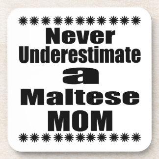 Never Underestimate Maltese Mom Coaster