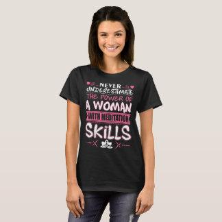 Never Underestimate Power Woman Meditation Skills T-Shirt
