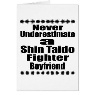 Never Underestimate  Shin Taido Fighter Boyfriend Card
