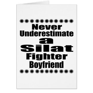 Never Underestimate  Silat Fighter Boyfriend Card