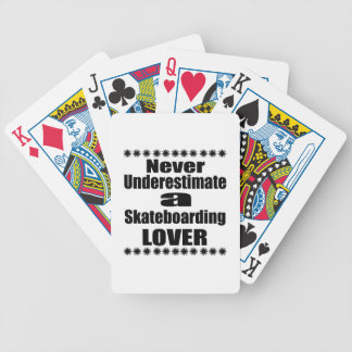 Never Underestimate Skateboarding Lover Bicycle Playing Cards