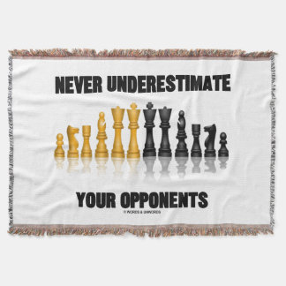 Never Underestimate Your Opponents Chess Attitude Throw Blanket