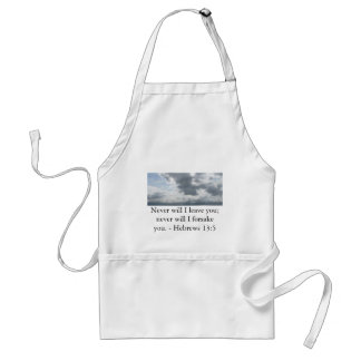 Never will I leave you; never will I forsake you. Standard Apron