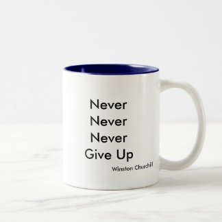 NeverNeverNeverGive Up, Winston Churchill Two-Tone Coffee Mug