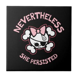Nevertheless, Arr Tile