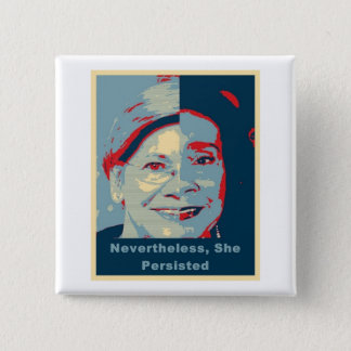 Nevertheless, She Persisted 15 Cm Square Badge