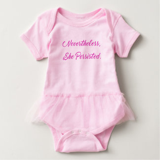 Nevertheless, She Persisted Baby Tutu Bodysuit