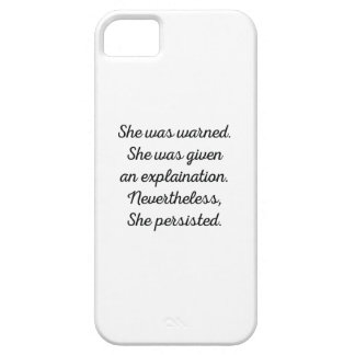 Nevertheless, She Persisted. Barely There iPhone 5 Case
