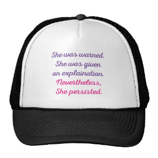 Nevertheless, She Persisted. Cap