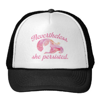 Nevertheless She Persisted Cap