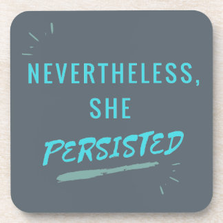 Nevertheless, She Persisted Coaster