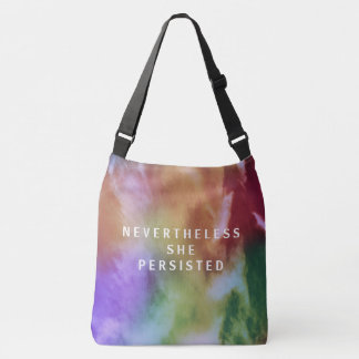 Nevertheless She Persisted Crossbody Bag