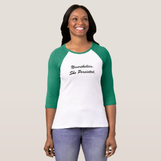 Nevertheless She Persisted Front Tee
