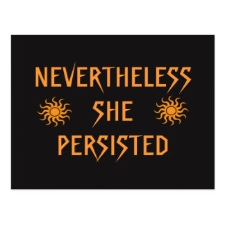 Nevertheless She Persisted Gold Sun Postcard