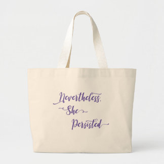 Nevertheless, She Persisted in Ultra Violet Purple Large Tote Bag