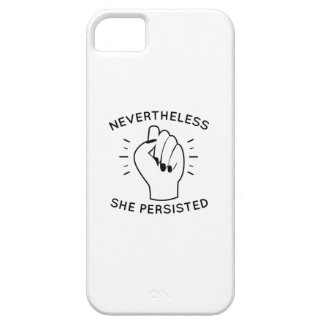 Nevertheless She Persisted iPhone 5 Cases