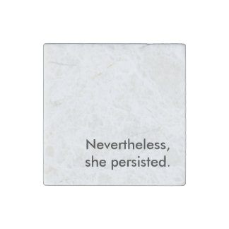 """Nevertheless, She Persisted"" Marble Magnet"