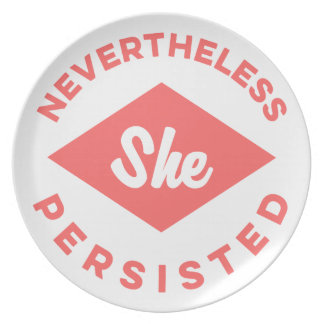 Nevertheless She Persisted Plate