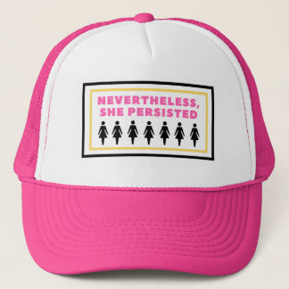 Nevertheless, She PERSISTED Quote Trucker Hat