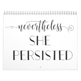 Nevertheless She Persisted Quote Wall Calendar