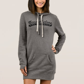 Nevertheless, she persisted. Tunic Hoodie