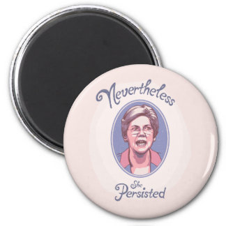 Nevertheless, She Pesisted Magnet