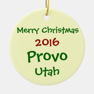 NEW 2016 PROVO UTAH CHRISTMAS HOLIDAY ORNAMENT