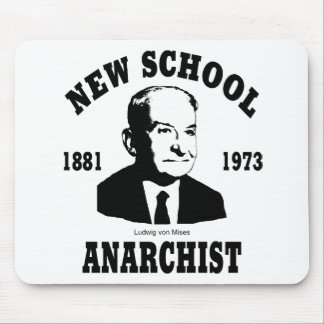 New Anarchist  --  Ludwig von Mises Mouse Pad