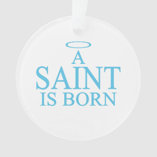 New Baby - a Saint is born!