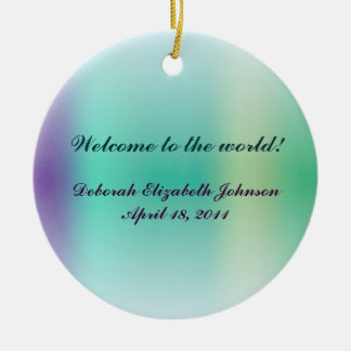 New Baby - Welcome to the World! Round Ceramic Decoration