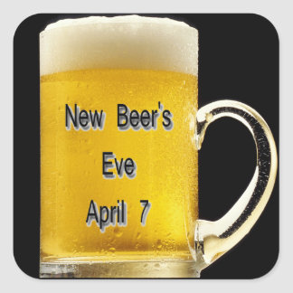 New Beer's Eve, April 7 Square Sticker