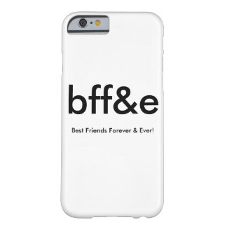 NEW bff&e BEST FRIENDS FOREVER & EVER PHONE CASE Barely There iPhone 6 Case